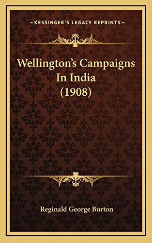 9781167270444: Wellington's Campaigns In India (1908)