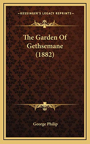9781167271854: The Garden of Gethsemane (1882)