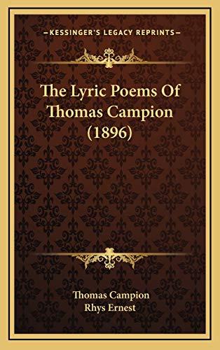 The Lyric Poems Of Thomas Campion (1896) (1167273060) by Campion, Thomas