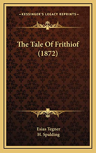9781167273711: The Tale of Frithiof (1872)