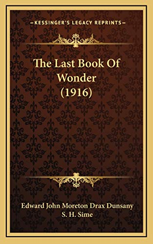 9781167277511: The Last Book Of Wonder (1916)