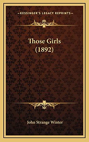 9781167278853: Those Girls (1892)