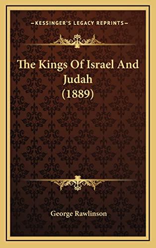 9781167281006: The Kings Of Israel And Judah (1889)