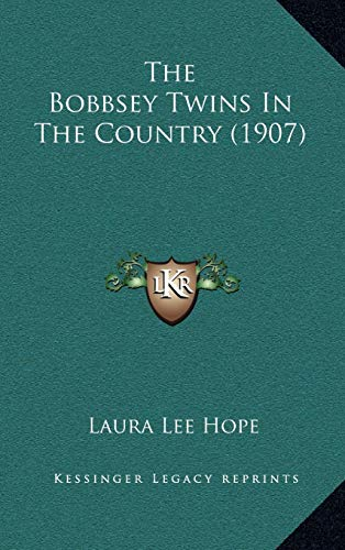 9781167281952: The Bobbsey Twins In The Country (1907)