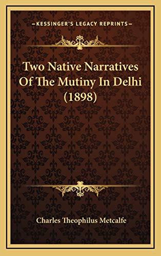 9781167283161: Two Native Narratives Of The Mutiny In Delhi (1898)
