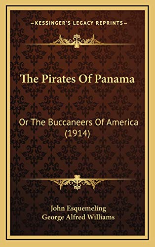 9781167283291: The Pirates Of Panama: Or The Buccaneers Of America (1914)