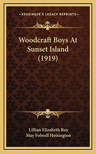 9781167284618: Woodcraft Boys At Sunset Island (1919)