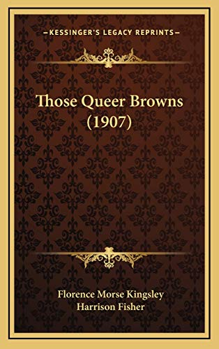 9781167285226: Those Queer Browns (1907)
