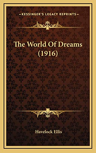 9781167286407: The World Of Dreams (1916)