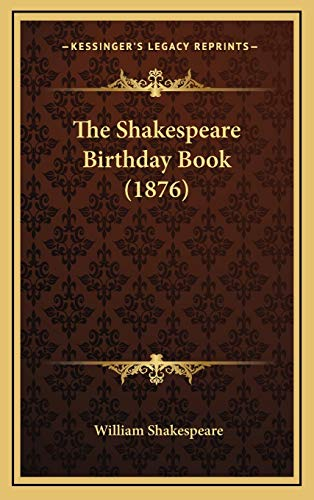 9781167288852: The Shakespeare Birthday Book (1876)