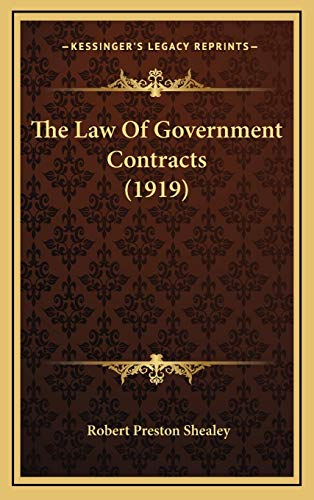 9781167289118: The Law Of Government Contracts (1919)