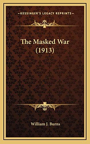 9781167291739: The Masked War (1913)