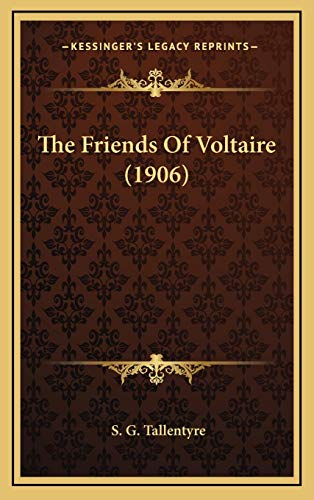 9781167293337: The Friends Of Voltaire (1906)
