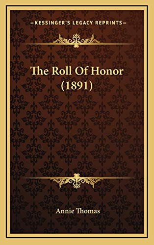 9781167293467: The Roll Of Honor (1891)