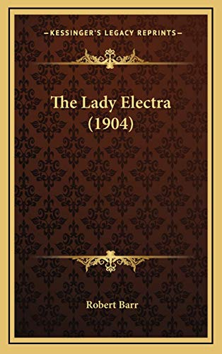 9781167296413: The Lady Electra (1904)