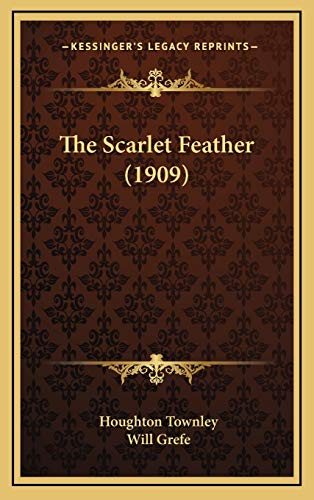 9781167296864: The Scarlet Feather (1909)