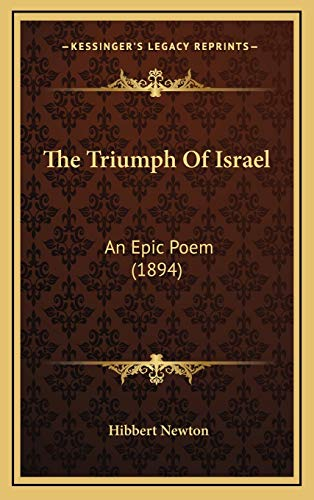 9781167298073: The Triumph Of Israel: An Epic Poem (1894)