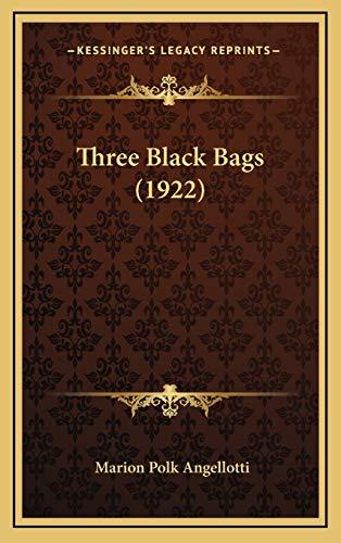 9781167299803: Three Black Bags (1922)