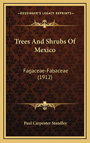 9781167299810: Trees And Shrubs Of Mexico: Fagaceae-Fabaceae (1912)