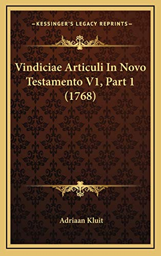 9781167299834: Vindiciae Articuli In Novo Testamento V1, Part 1 (1768) (Latin Edition)