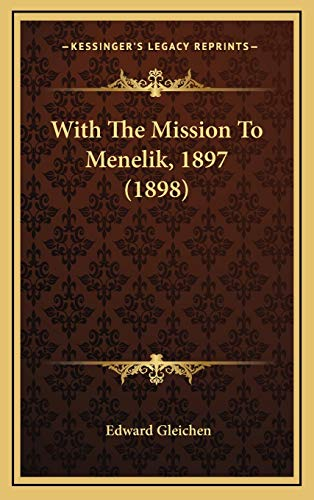 9781167300677: With The Mission To Menelik, 1897 (1898)