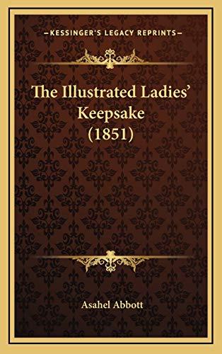 9781167302176: The Illustrated Ladies' Keepsake (1851)