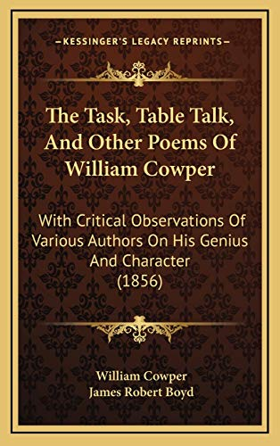 9781167305221: The Task, Table Talk, And Other Poems Of William Cowper: With Critical Observations Of Various Authors On His Genius And Character (1856)