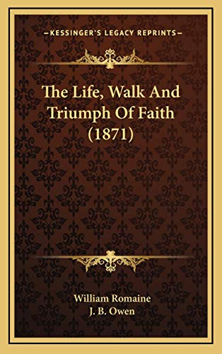 9781167307898: The Life, Walk and Triumph of Faith (1871)