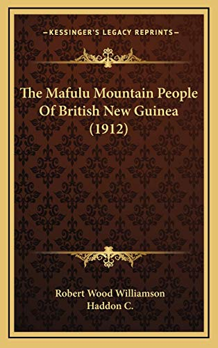 9781167309274: The Mafulu Mountain People Of British New Guinea (1912)