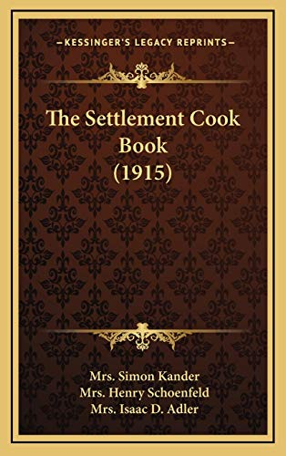 9781167309670: The Settlement Cook Book (1915)