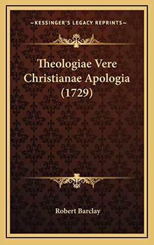 9781167310263: Theologiae Vere Christianae Apologia (1729) (Latin Edition)