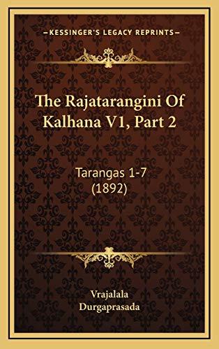 9781167316012: The Rajatarangini Of Kalhana V1, Part 2: Tarangas 1-7 (1892) (Sanskrit Edition)