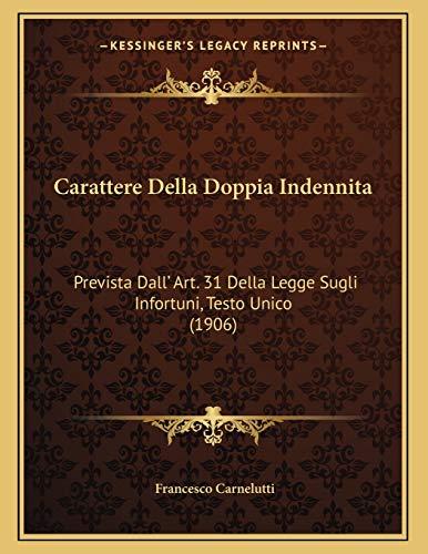 Carattere Della Doppia Indennita: Prevista Dall` Art.
