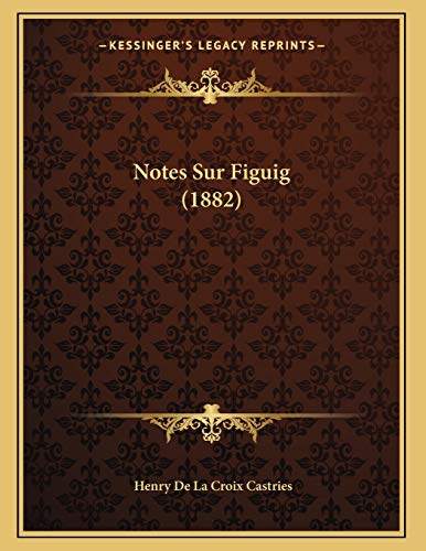 9781167325168: Notes Sur Figuig (1882)