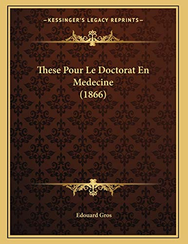 9781167335273: These Pour Le Doctorat En Medecine (1866) (French Edition)