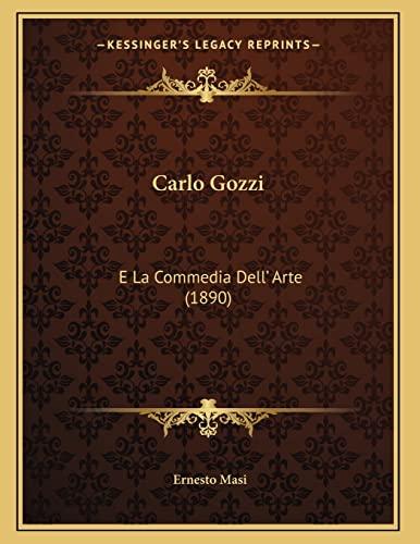 9781167336102: Carlo Gozzi: E La Commedia Dell' Arte (1890) (Italian Edition)