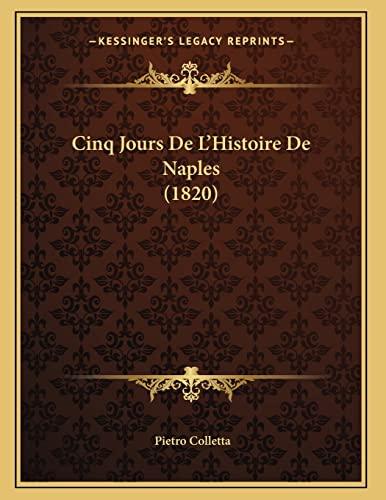 9781167343803: Cinq Jours de L'Histoire de Naples (1820)