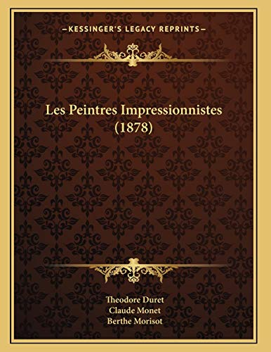 9781167356612: Les Peintres Impressionnistes (1878)