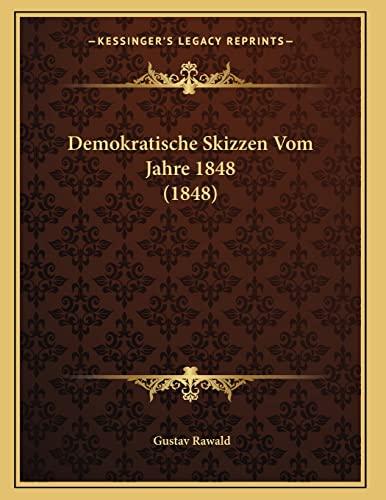 9781167358937: Demokratische Skizzen Vom Jahre 1848 (1848)