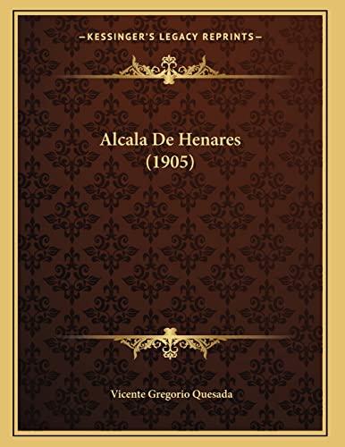 9781167364105: Alcala de Henares (1905)