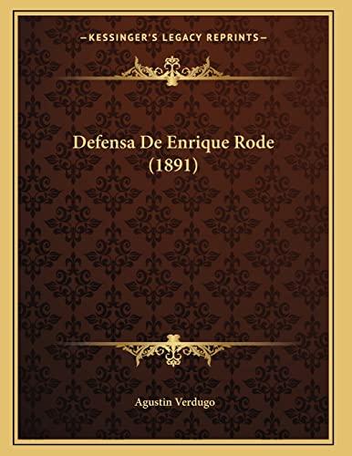 9781167371714: Defensa De Enrique Rode (1891) (Spanish Edition)