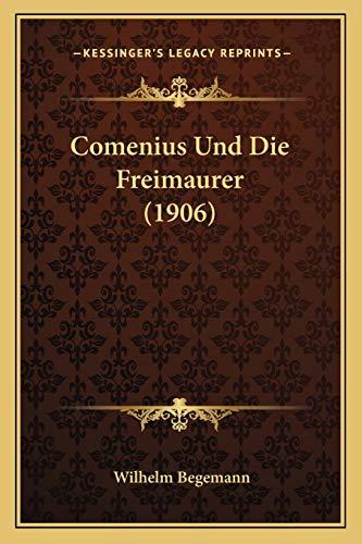 9781167392276: Comenius Und Die Freimaurer (1906) (German Edition)