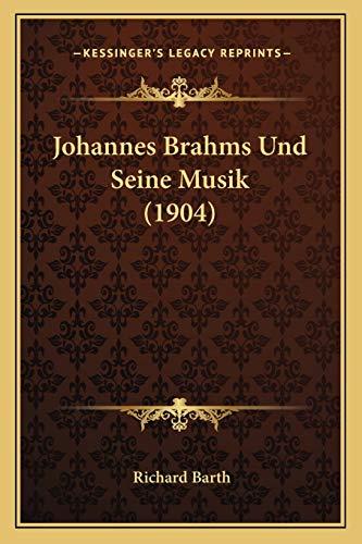 9781167397288: Johannes Brahms Und Seine Musik (1904)