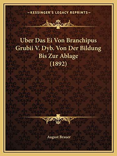 9781167407192: Uber Das Ei Von Branchipus Grubii V. Dyb. Von Der Bildung Bis Zur Ablage (1892) (German Edition)