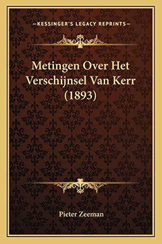 9781167408021: Metingen Over Het Verschijnsel Van Kerr (1893) (Dutch Edition)