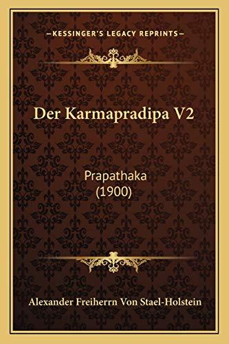 9781167410130: Der Karmapradipa V2: Prapathaka (1900) (German Edition)