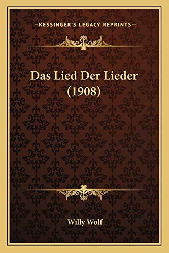 9781167423567: Das Lied Der Lieder (1908) (German Edition)