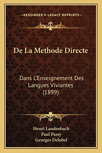 9781167427206: De La Methode Directe: Dans L'Enseignement Des Langues Viviantes (1899) (French Edition)