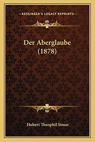 9781167427596: Der Aberglaube (1878)