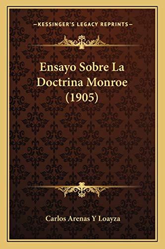 9781167428173: Ensayo Sobre La Doctrina Monroe (1905)